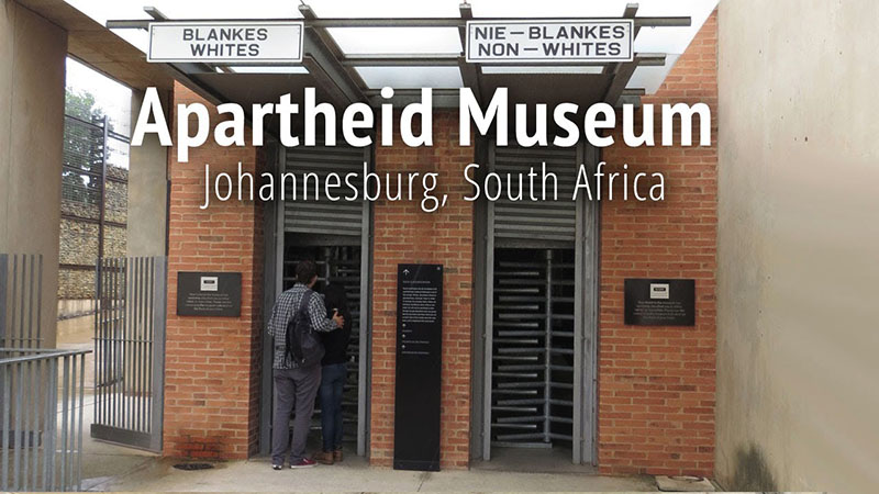 The Apartheid Museum
